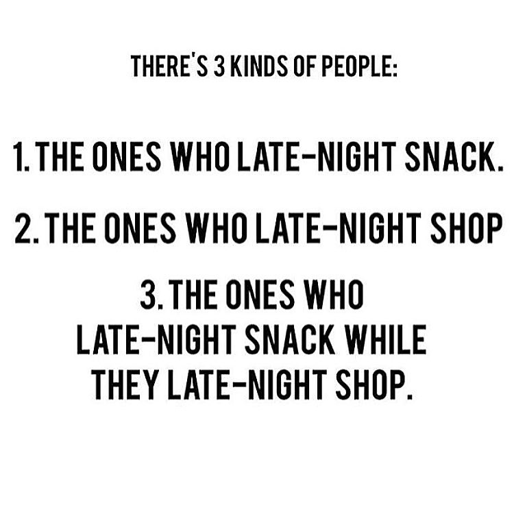 late-night snack, late-night shop, quote