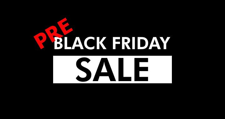 Black Friday Pre-Sales