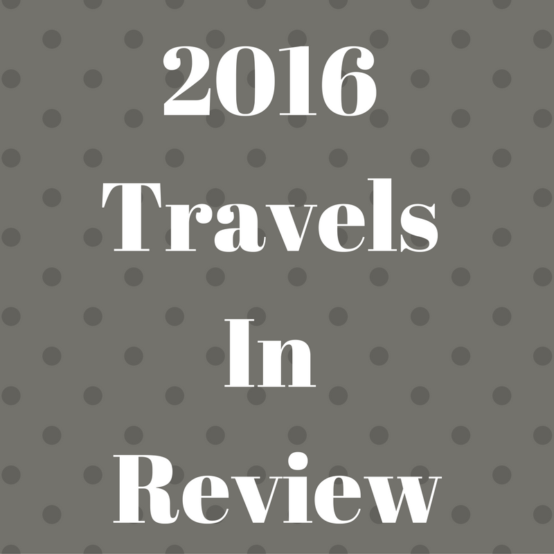 2016 Travels in Review