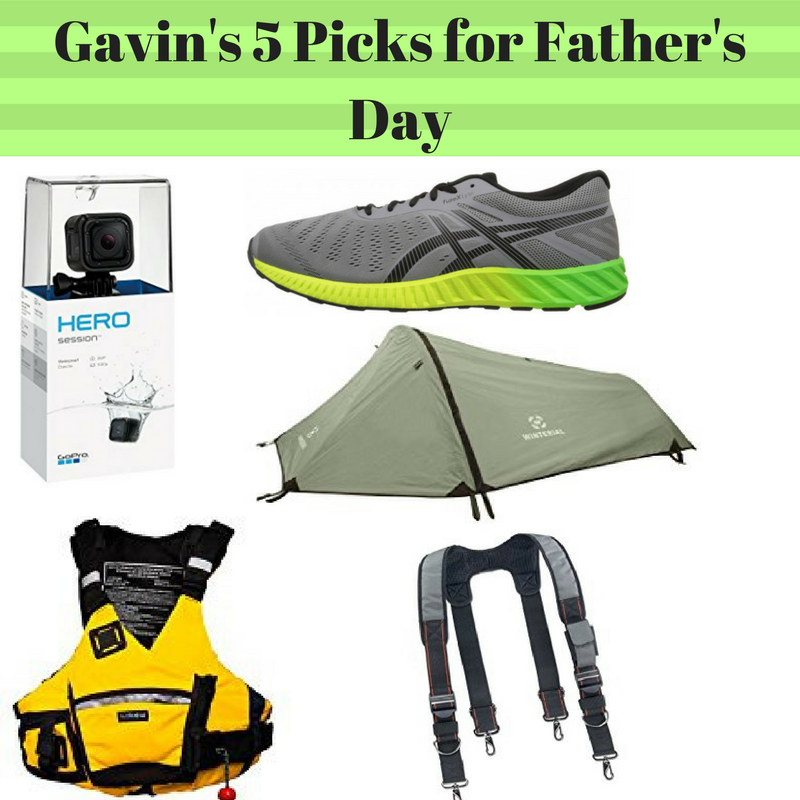 Gavin's 5 Picks For Father's Day